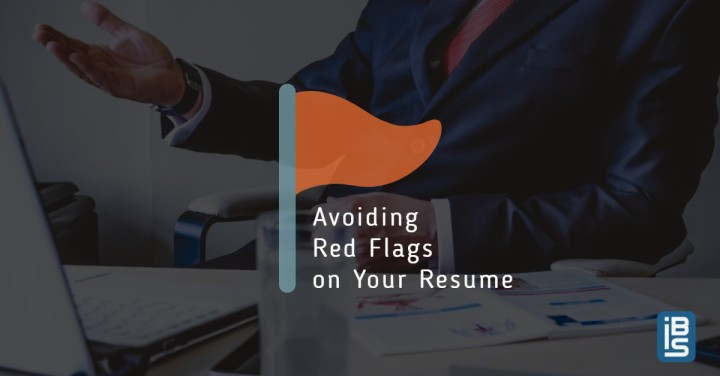 Avoiding Red Flags on Your Resume